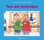 Tom est amoureux  - Colette Hellings - Marie-Aline Bawin