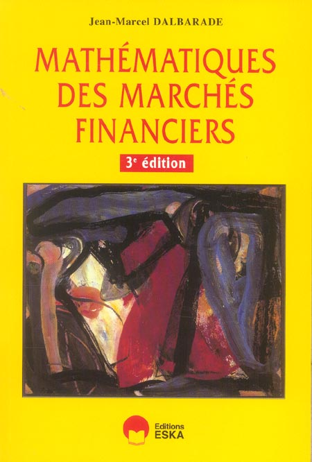 Mathematiques Des Marches Financiers
