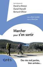 Vente EBooks : Marcher pour s'en sortir  - Daniel MARCELLI - David LE BRETON - Bernard Ollivier