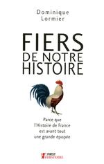 Vente Livre Numérique : Fiers de notre Histoire  - Dominique LORMIER