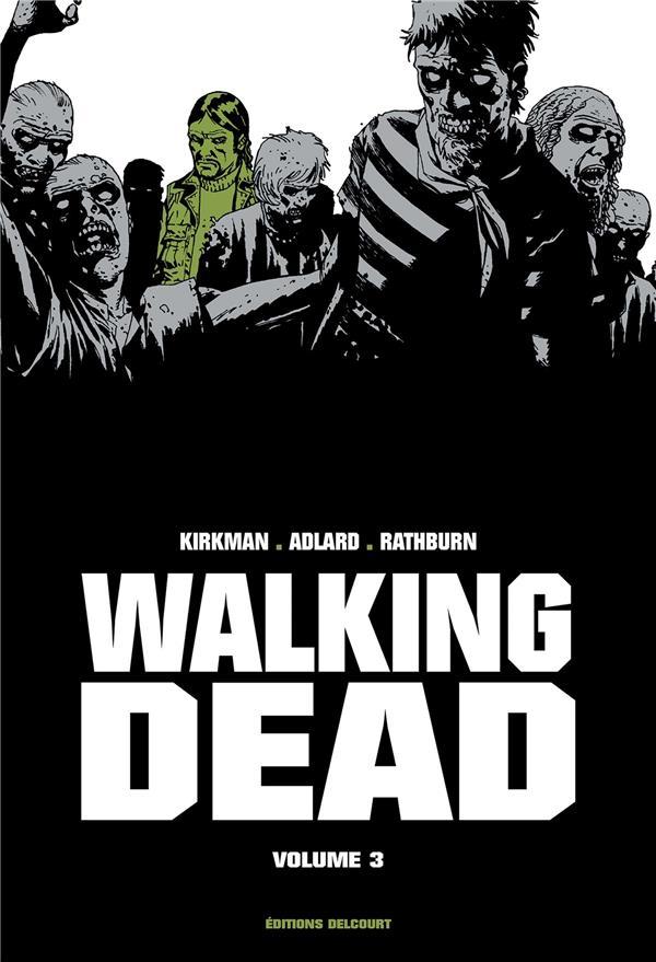 WALKING DEAD  -  INTEGRALE VOL.3  -  T.5 ET T.6 Kirkman Robert