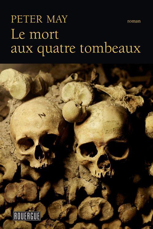 Le mort aux quatre tombeaux