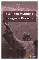 Vente EBooks : La légende Belonore  - Philippe CARRESE