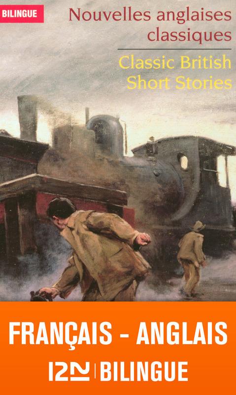 Nouvelles anglaises classiques / classic british short stories