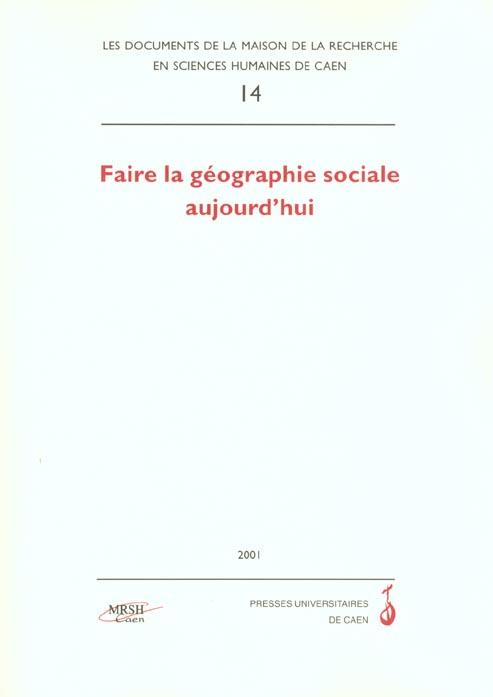 N  14 : Faire La Geographie Sociale Aujourd Hui