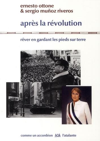 Après la révolution ; rêver en gardant les pieds sur terre