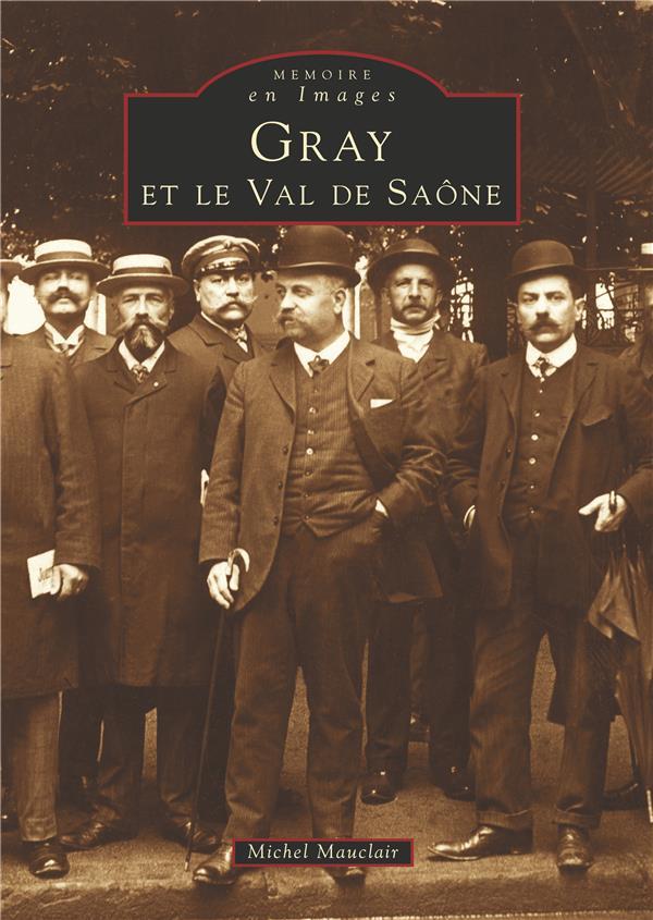 Gray et le val de Saône