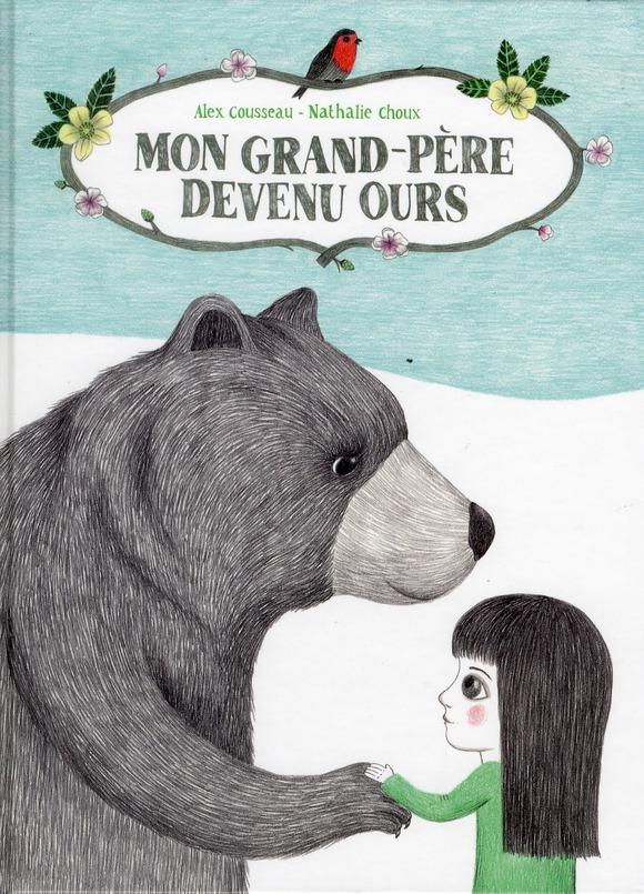 Mon grand père devenu ours