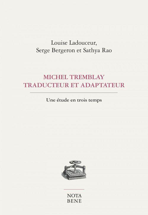 Michel tremblay, traducteur et adaptateur