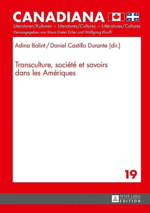Transculture, societe et savoirs dans les ameriques