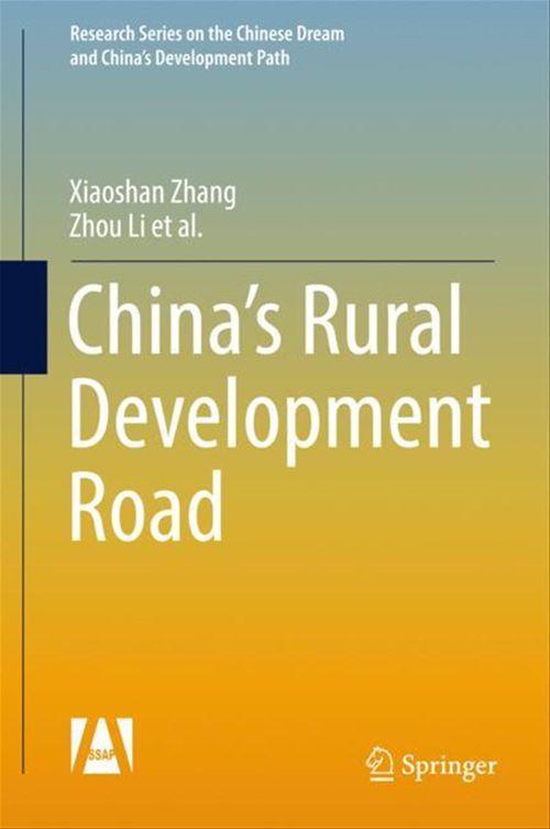 China´s Rural Development Road  - Xiaoshan Zhang  - Zhou Li