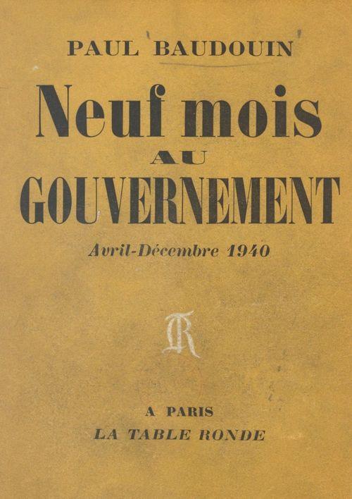 Neuf mois au gouvernement