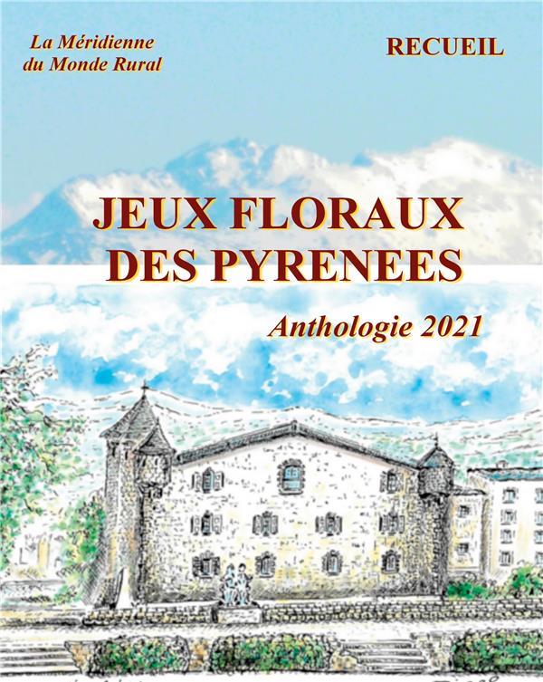 Jeux floraux des pyrenees - anthologie 2021