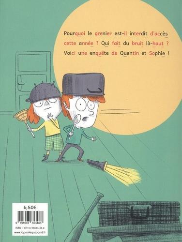Les enquêtes de Quentin et Sophie T.1 ; des pas dans le grenier