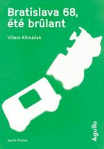 Vente Livre Numérique : Bratislava 68, été brûlant  - Villiam Klimacek
