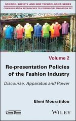 Re-presentation Policies of the Fashion Industry  - Eleni Mouratidou