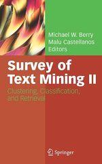Survey of Text Mining II  - Michael W. Berry - Malu Castellanos