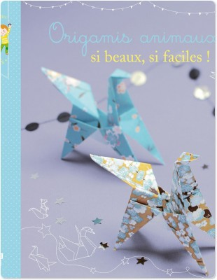 origamis animaux si beaux, si faciles !