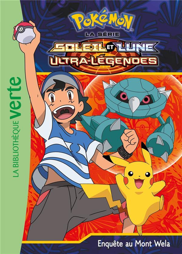 Pokémon - Soleil et Lune T.19 ; enquête au Mont Wela