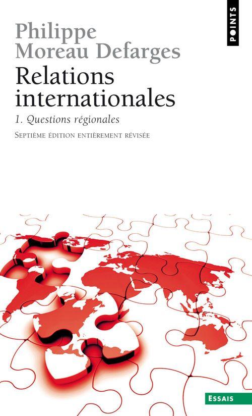 Relations internationales. Questions régionales