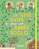 Vente EBooks : Mon super guide pour une année écolo  - Aurore Meyer