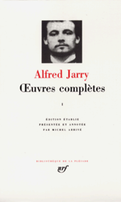 JARRY, ALFRED  - OEUVRES COMPLETES T.1