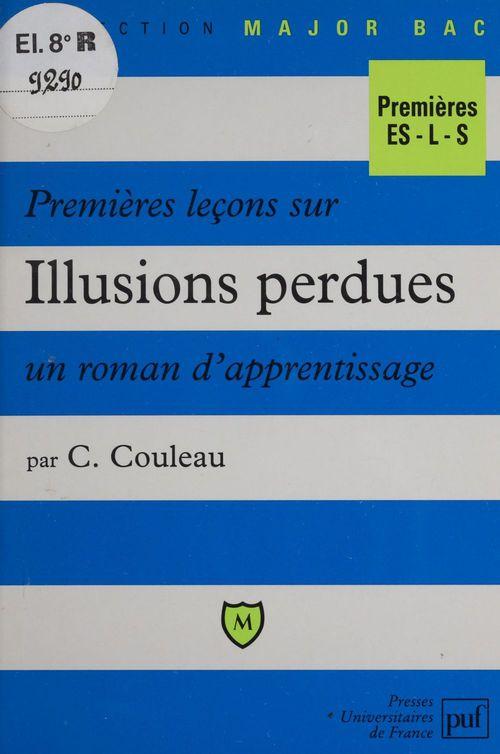 Premières leçons sur Illusions perdues, un roman d'apprentissage