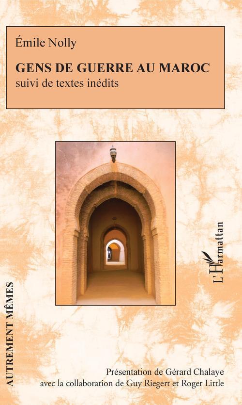 Gens de guerre au Maroc ; textes inédits