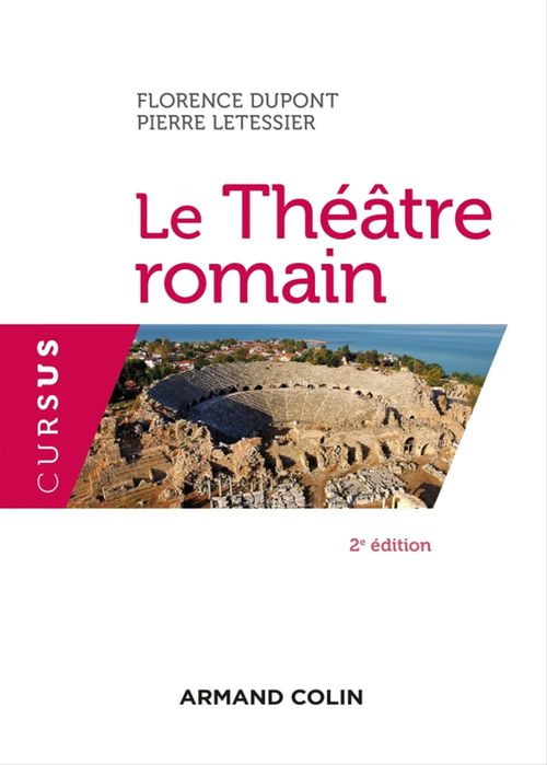 Le théâtre romain (2e édition)