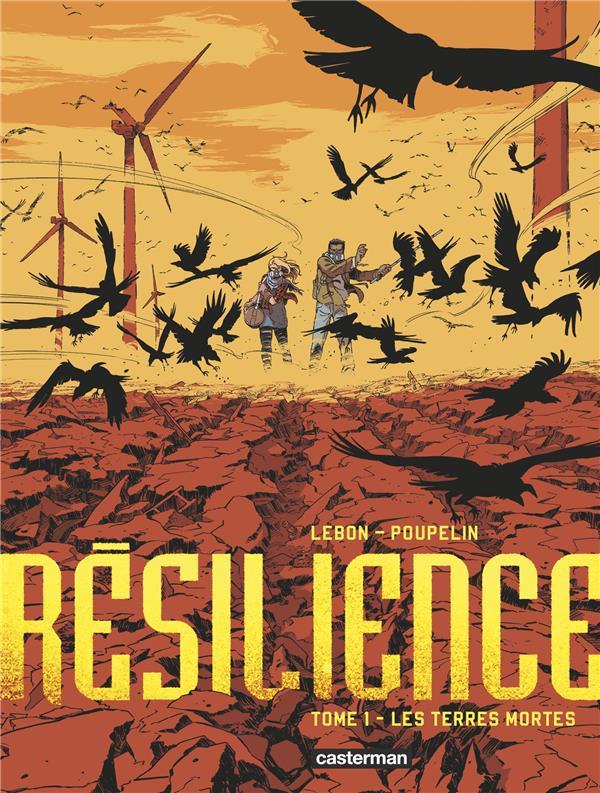 Résilience T.1 ; les terres mortes