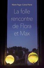 Vente EBooks : La folle rencontre de Flora et Max  - Martin Page - Coline Pierré