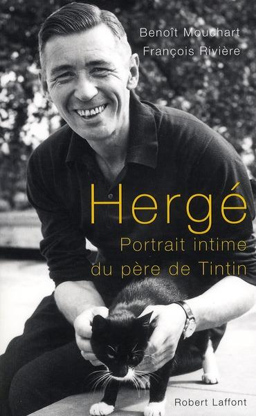 Hergé ; un portrait intime du père de Tintin