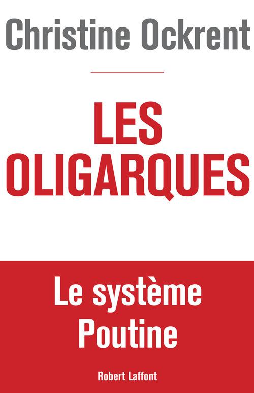 Vente EBooks : Les Oligarques  - Christine Ockrent