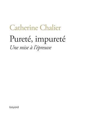 Vente Livre Numérique : Pureté, impureté. Une mise à l'épreuve  - Catherine Chalier