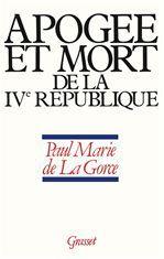Apogée et mort de la IVe République