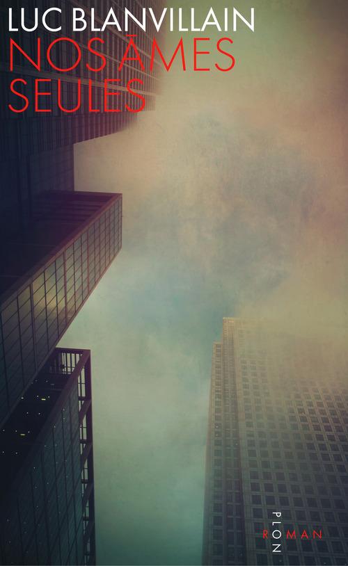 Vente EBooks : Nos âmes seules  - Luc BLANVILLAIN
