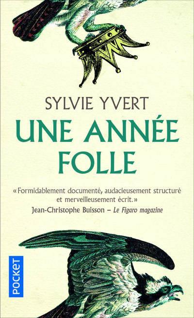 YVERT, SYLVIE - UNE ANNEE FOLLE