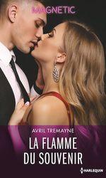 La flamme du souvenir  - Avril Tremayne