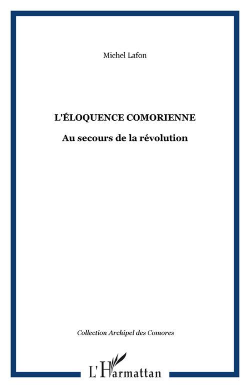 l'eloquence comorienne - au secours de la revolution