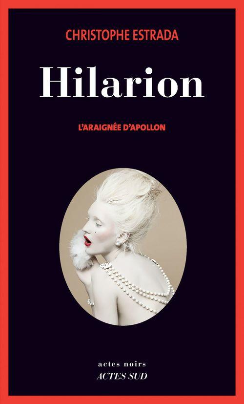 Hilarion ; l'araignée d'Apollon