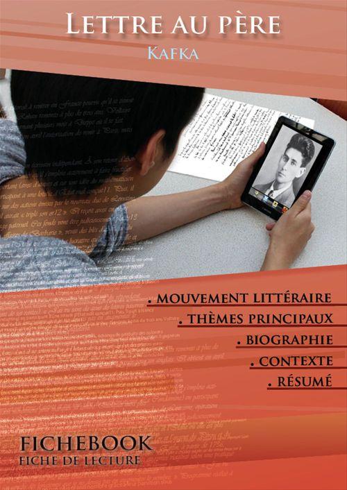 Fiche de lecture Lettre au père - Résumé détaillé et analyse littéraire de référence