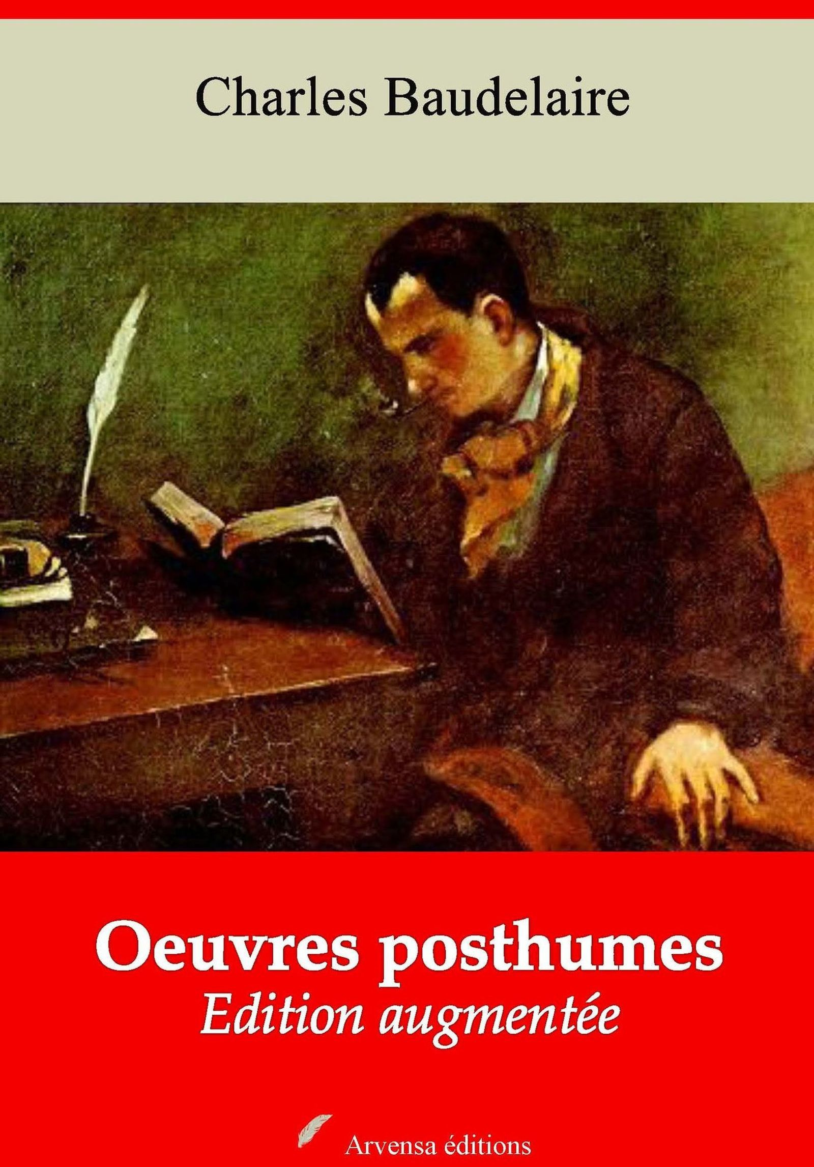 Oeuvres posthumes - suivi d'annexes