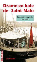 Drame en baie de Saint-Malo  - Eric Rondel