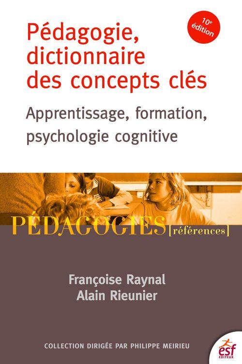 Pédagogie, dictionnaire des concepts clés ; apprentissage, formation, psychologie cognitive