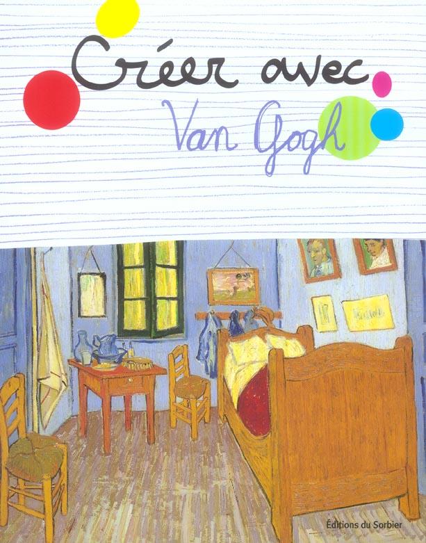 Creer avec vincent van gogh