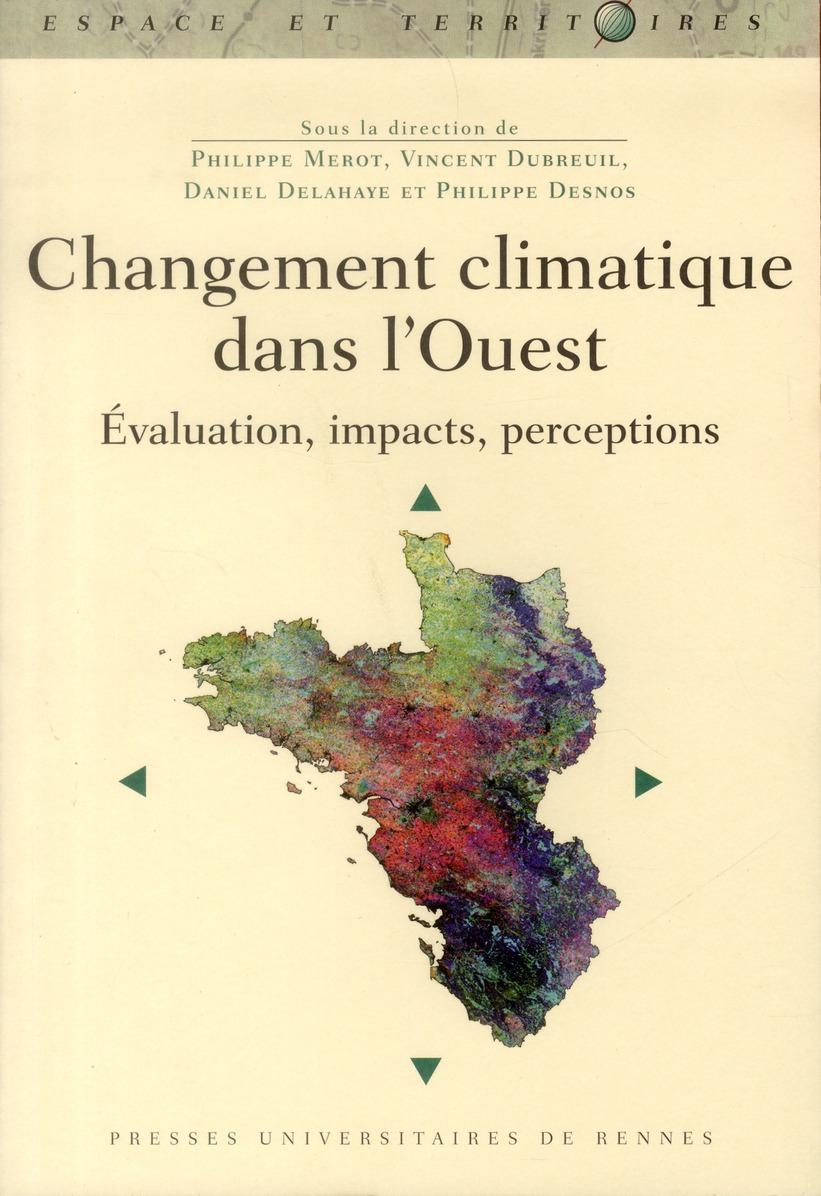 Changement climatique dans l'Ouest ; évaluation, impacts, perceptions