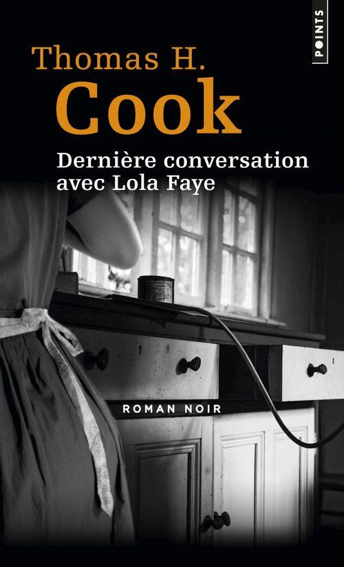 Derniere conversation avec Lola Faye