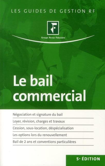 Le bail commercial (5e édition)
