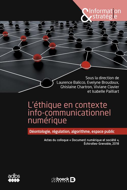 L'éthique en contexte info-communicationnel numérique