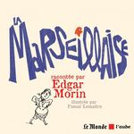 Vente EBooks : La Marseillaise  - Nicolas TRUONG - Edgar MORIN